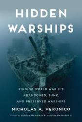 Hidden Warships - Nicholas A. Veronico (ISBN: 9780760347560)