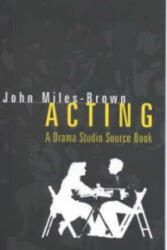 Acting - A Drama Studio Source Book (ISBN: 9780720610949)