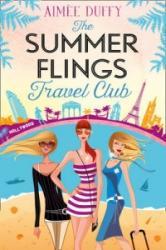 Summer Flings Travel - A Fun, Flirty and Hilarious Beach Read (ISBN: 9780008182410)