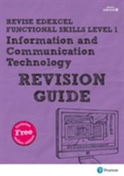 REVISE Edexcel Functional Skills ICT Level 1 Revision Guide (ISBN: 9781292145921)
