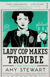 Lady Cop Makes Trouble (ISBN: 9781925228731)