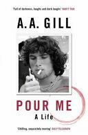 Pour Me - A Life (ISBN: 9781780226439)