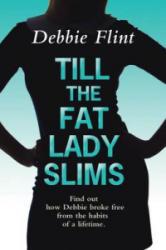 Till the Fat Lady Slims (ISBN: 9781781893333)