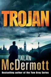 Alan McDermott - Trojan - Alan McDermott (ISBN: 9781503942127)