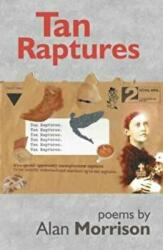 Tan Raptures - Alan Morrison (ISBN: 9780995563506)