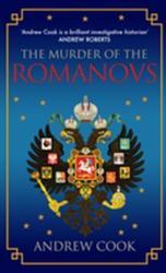 Murder of the Romanovs (ISBN: 9781445666273)