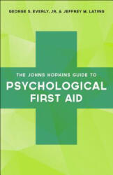 Johns Hopkins Guide to Psychological First Aid (ISBN: 9781421422718)