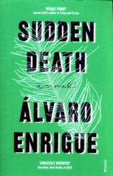 Sudden Death - Alvaro Enrigue (ISBN: 9780099598053)