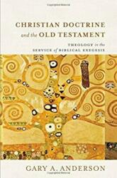 Christian Doctrine and the Old Testament - Theology in the Service of Biblical Exegesis (ISBN: 9780801098253)