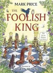 Foolish King (ISBN: 9781910989869)