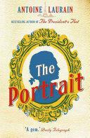 Portrait - Antoine Laurain, Emily Boyce, Jane Aitken (ISBN: 9781910477434)