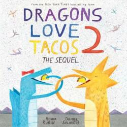 Dragons Love Tacos - The Sequel (ISBN: 9780525428886)