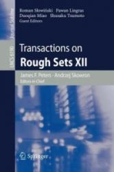 Transactions on Rough Sets XII (2010)