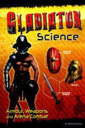 Gladiator Science (ISBN: 9781474711326)
