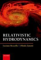 Relativistic Hydrodynamics (ISBN: 9780198807599)
