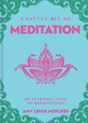 Little Bit of Meditation (ISBN: 9781454926894)