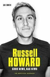 Russell Howard: The Good News, Bad News (ISBN: 9781786064462)