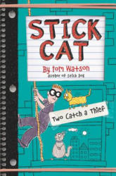 Stick Cat: Two Catch a Thief (ISBN: 9780062411044)