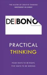Practical Thinking - Edward de Bono (ISBN: 9781785041112)