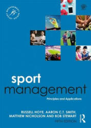 Sport Management - Principles and Applications (ISBN: 9780815385165)