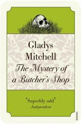 Mystery of a Butcher's Shop (ISBN: 9781784708672)