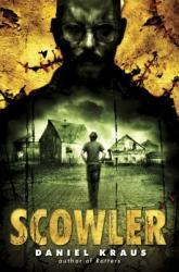 Scowler (ISBN: 9780385743105)