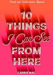 10 Things I Can See from Here (ISBN: 9780399556258)