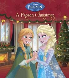 A Frozen Christmas (ISBN: 9780736434799)