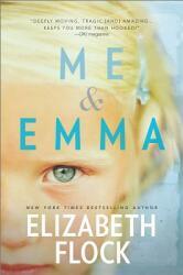 Me & Emma (ISBN: 9780778319580)