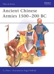 Ancient Chinese Armies 1500-200 BC (ISBN: 9780850459425)