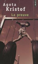 Agota Kristof - Preuve - Agota Kristof (1995)