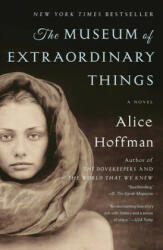 The Museum of Extraordinary Things - Alice Hoffman (ISBN: 9781451693577)