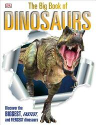 The Big Book of Dinosaurs (ISBN: 9781465443779)