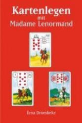 Kartenlegen mit Madame Lenormand - Erna Droesbeke, Agnes Voswinkel (2006)