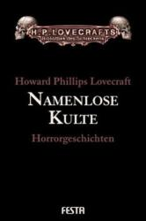 Namenlose Kulte - Howard Ph. Lovecraft, Andreas Diesel, Frank Festa (2006)
