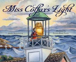 Miss Colfax's Light (ISBN: 9781585369553)
