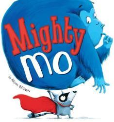 Mighty Mo (ISBN: 9781589251663)