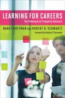 Learning for Careers: The Pathways to Prosperity Network (ISBN: 9781682531112)