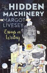 The Hidden Machinery: Essays on Writing (ISBN: 9781941040683)