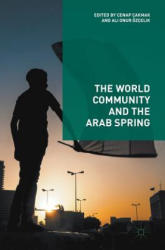 World Community and the Arab Spring (ISBN: 9783319609843)