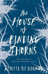 House of Binding Thorns (ISBN: 9781473212619)