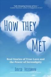 How They Met - Real Stories of True Love and the Power of Serendipity (ISBN: 9781633536777)