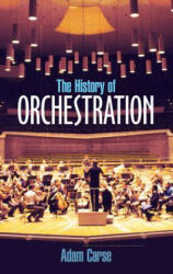 The History of Orchestration (ISBN: 9780486212586)