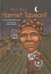 Who Was Harriet Tubman? (ISBN: 9780756915902)
