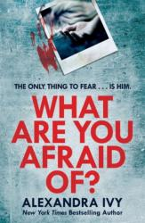 What Are You Afraid Of? (ISBN: 9781472252937)
