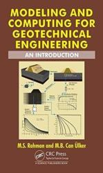 Modeling and Computing for Geotechnical Engineering - RAHMAN (ISBN: 9781498771672)