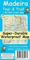 Madeira Tour & Trail Super-Durable Map 9th edition (ISBN: 9781782750475)