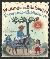 Waiting For The Biblioburro/Esperando el Biblioburro (ISBN: 9780553538793)