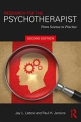 Research for the Psychotherapist - From Science to Practice (ISBN: 9781138049505)