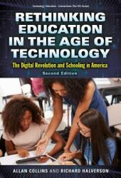 Rethinking Education in the Age of Technology: The Digital Revolution and Schooling in America (ISBN: 9780807759066)